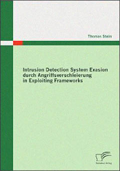 Intrusion Detection System Evasion durch Angriffsverschleierung in Exploiting Frameworks