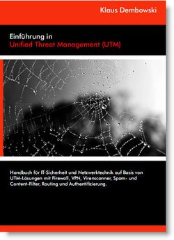 Einführung in Unified Threat Management (UTM)