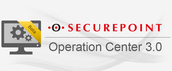 Securepoint Operation Center 3.0